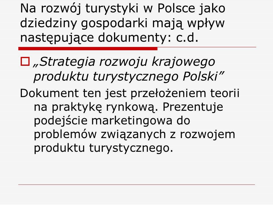 """""""Strategia rozwoju krajowego produktu turystycznego Polski"""