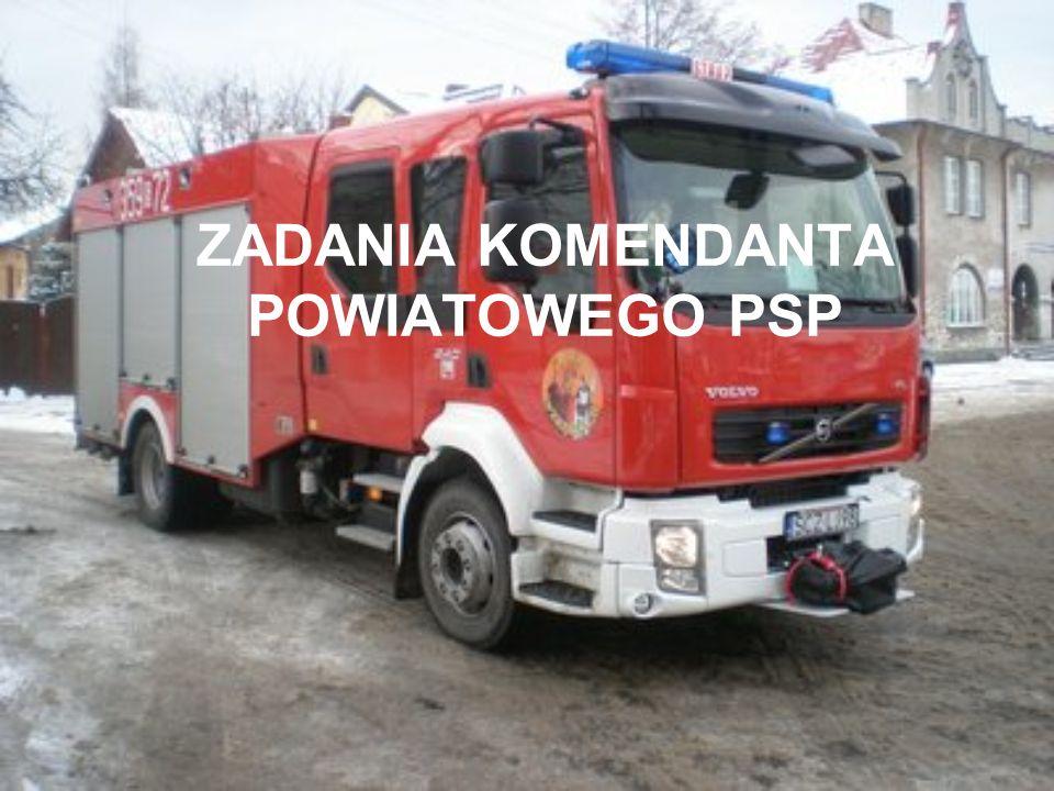 ZADANIA KOMENDANTA POWIATOWEGO PSP