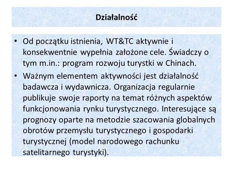 Działalność Od początku istnienia, WT&TC aktywnie i konsekwentnie wypełnia założone cele. Świadczy o tym m.in.: program rozwoju turystki w Chinach.
