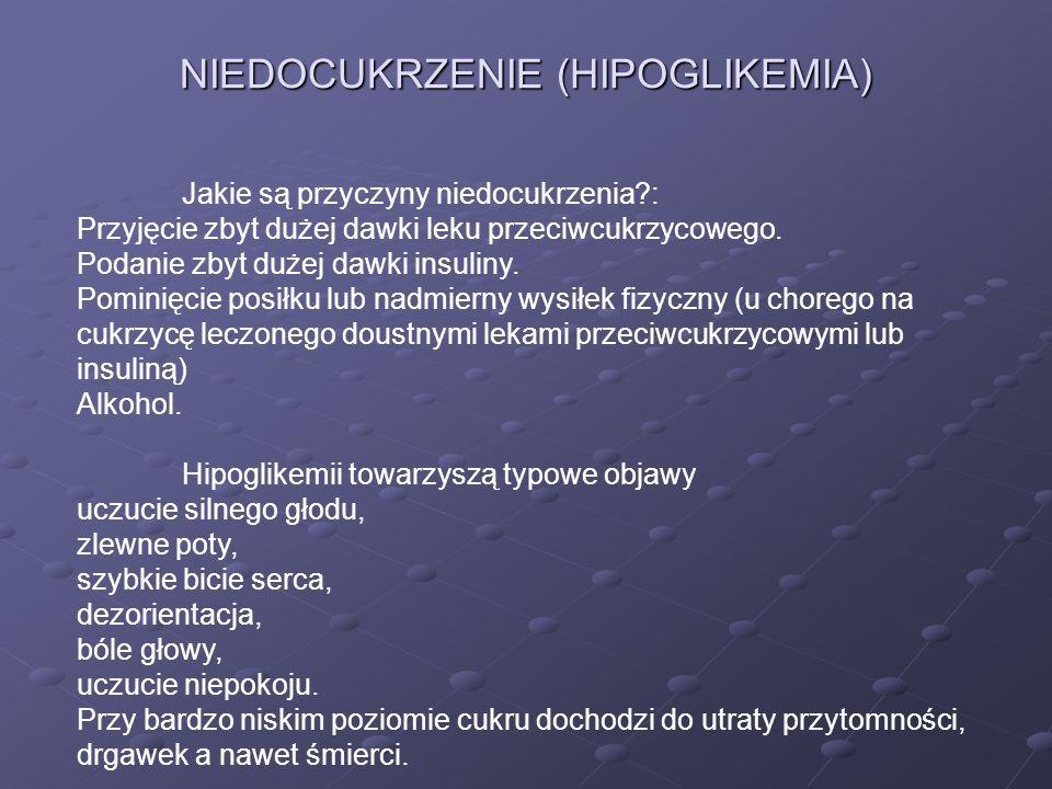 NIEDOCUKRZENIE (HIPOGLIKEMIA)