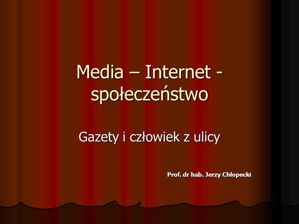 Media – Internet - społeczeństwo