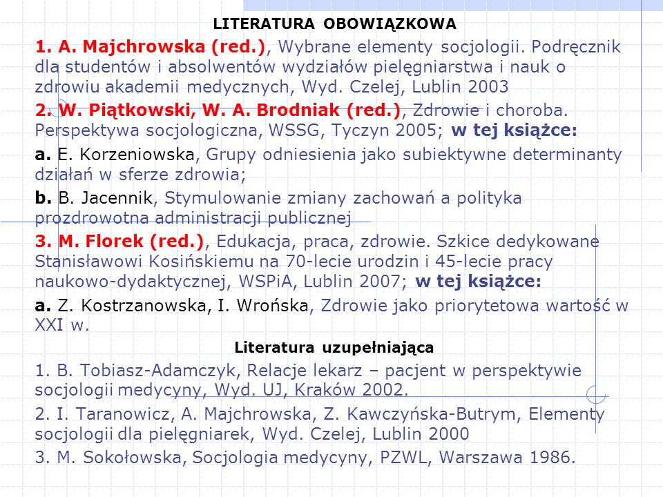 LITERATURA OBOWIĄZKOWA Literatura uzupełniająca