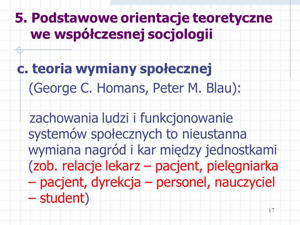 5. Podstawowe orientacje teoretyczne we współczesnej socjologii