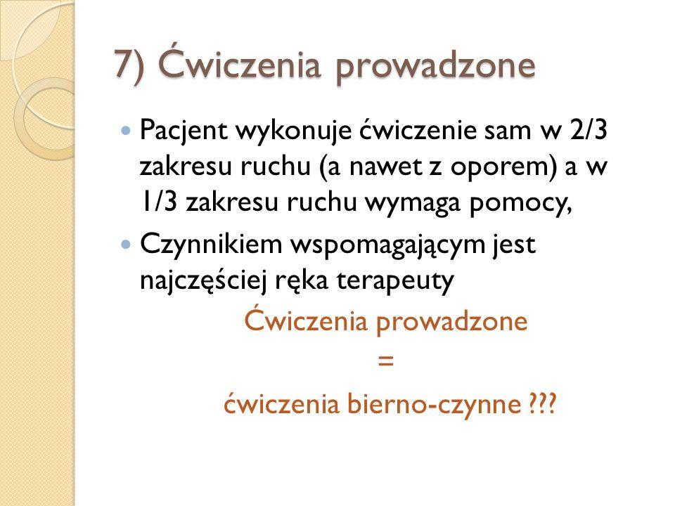 7) Ćwiczenia prowadzone