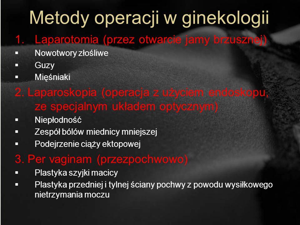 Metody operacji w ginekologii