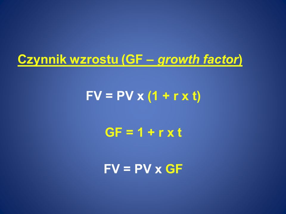 Czynnik wzrostu (GF – growth factor)