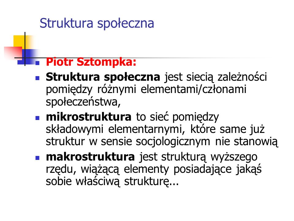 Struktura społeczna Piotr Sztompka:
