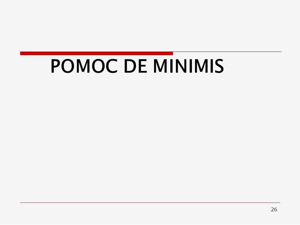 POMOC DE MINIMIS