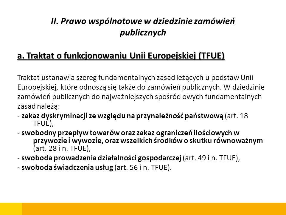 II. Prawo wspólnotowe w dziedzinie zamówień publicznych