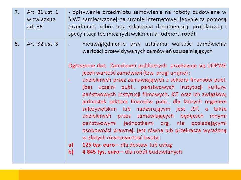 7. Art. 31 ust. 1 w związku z art. 36.