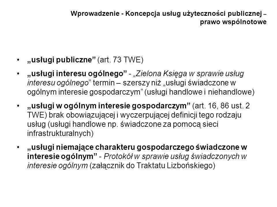 """""""usługi publiczne (art. 73 TWE)"""