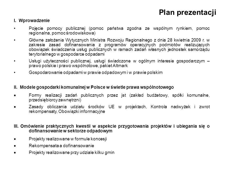 Plan prezentacji I. Wprowadzenie