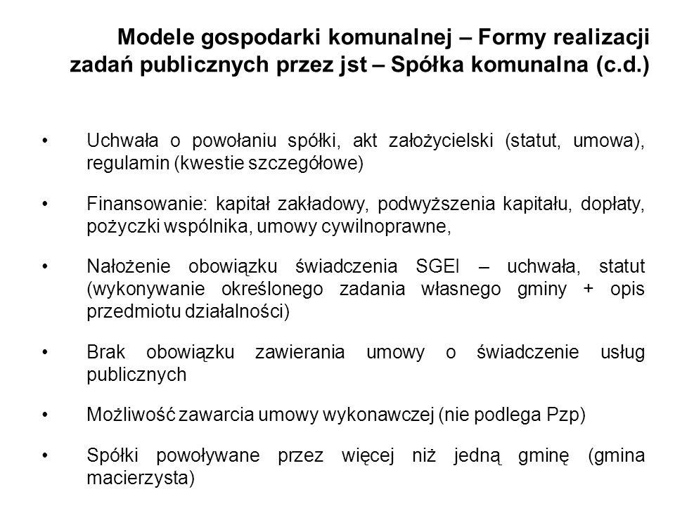 Modele gospodarki komunalnej – Formy realizacji zadań publicznych przez jst – Spółka komunalna (c.d.)