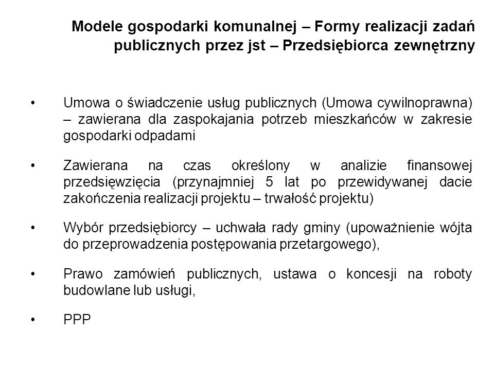 Modele gospodarki komunalnej – Formy realizacji zadań publicznych przez jst – Przedsiębiorca zewnętrzny