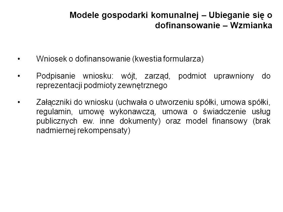 Modele gospodarki komunalnej – Ubieganie się o dofinansowanie – Wzmianka