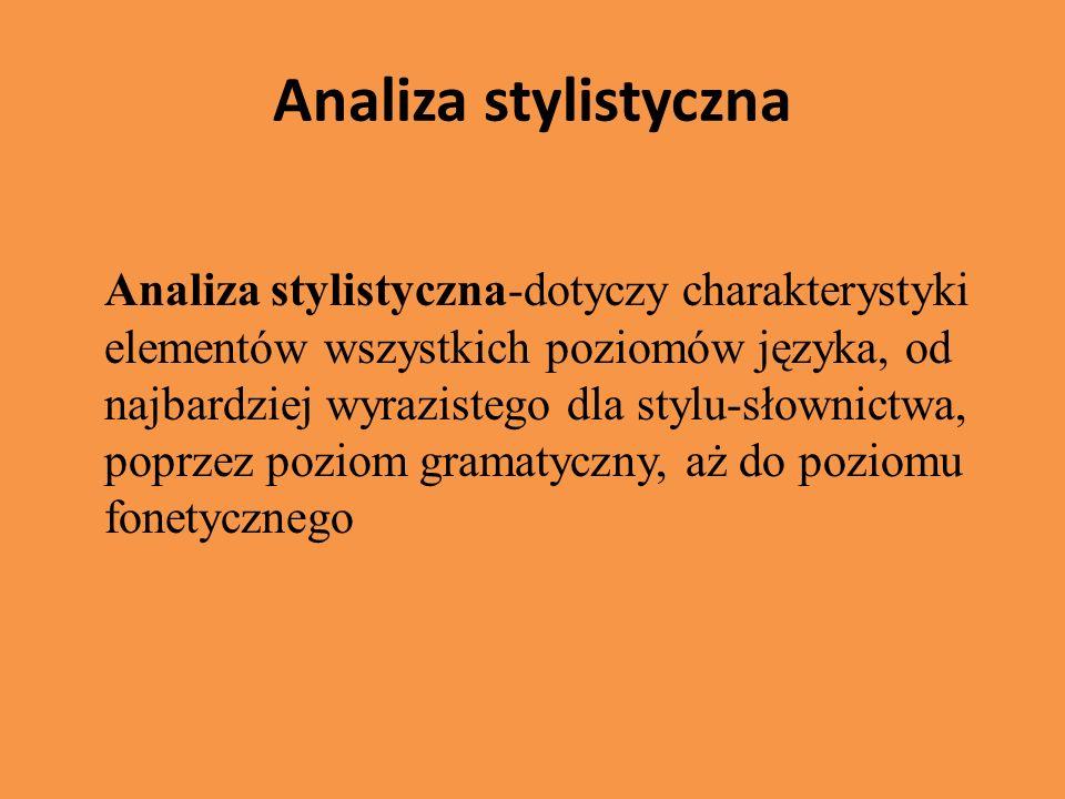 Analiza stylistyczna