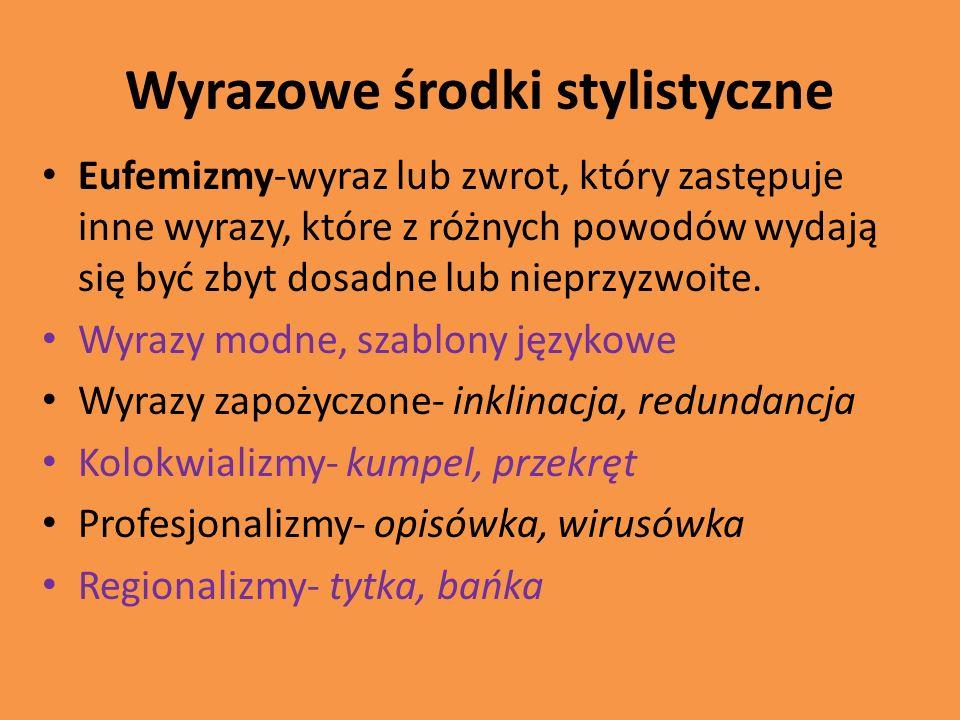 Wyrazowe środki stylistyczne