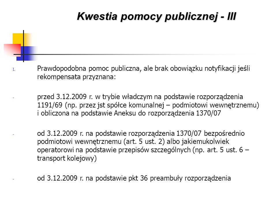 Kwestia pomocy publicznej - III