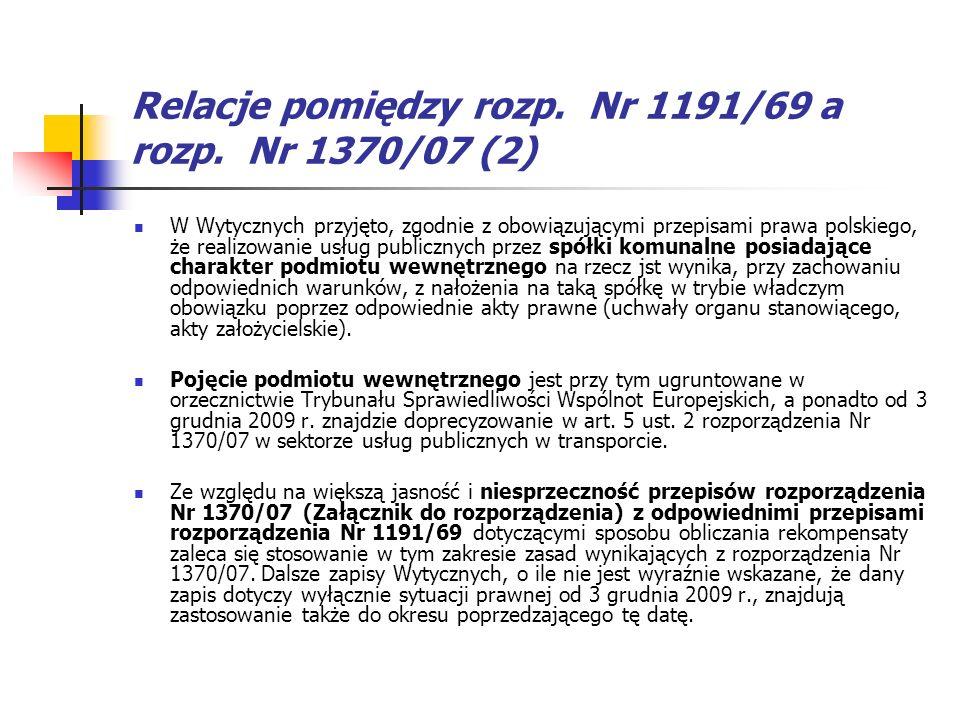 Relacje pomiędzy rozp. Nr 1191/69 a rozp. Nr 1370/07 (2)