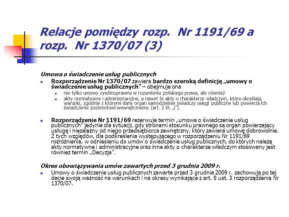 Relacje pomiędzy rozp. Nr 1191/69 a rozp. Nr 1370/07 (3)