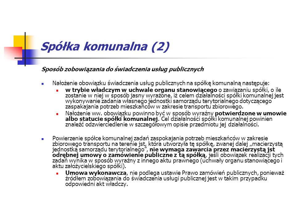 Spółka komunalna (2) Sposób zobowiązania do świadczenia usług publicznych.