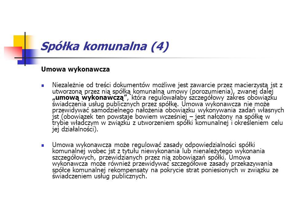 Spółka komunalna (4) Umowa wykonawcza