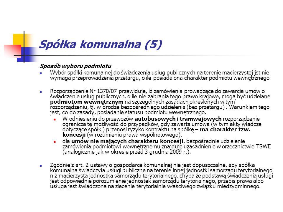 Spółka komunalna (5) Sposób wyboru podmiotu