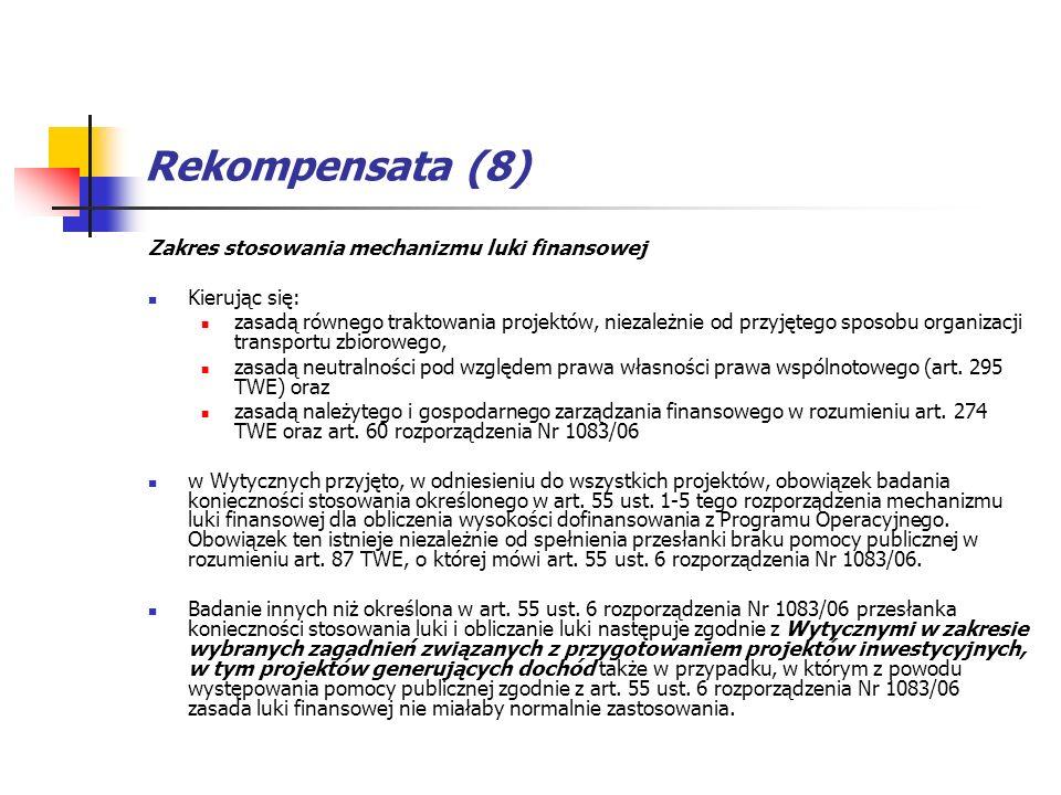 Rekompensata (8) Zakres stosowania mechanizmu luki finansowej