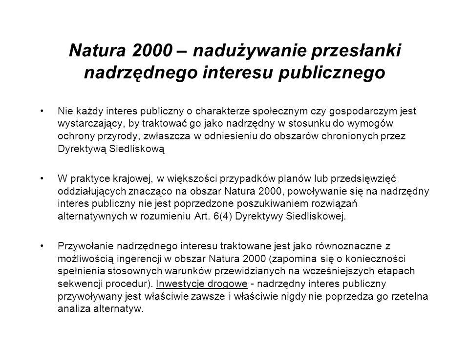 Natura 2000 – nadużywanie przesłanki nadrzędnego interesu publicznego