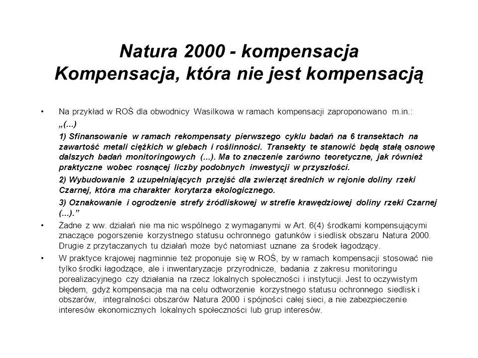 Natura 2000 - kompensacja Kompensacja, która nie jest kompensacją