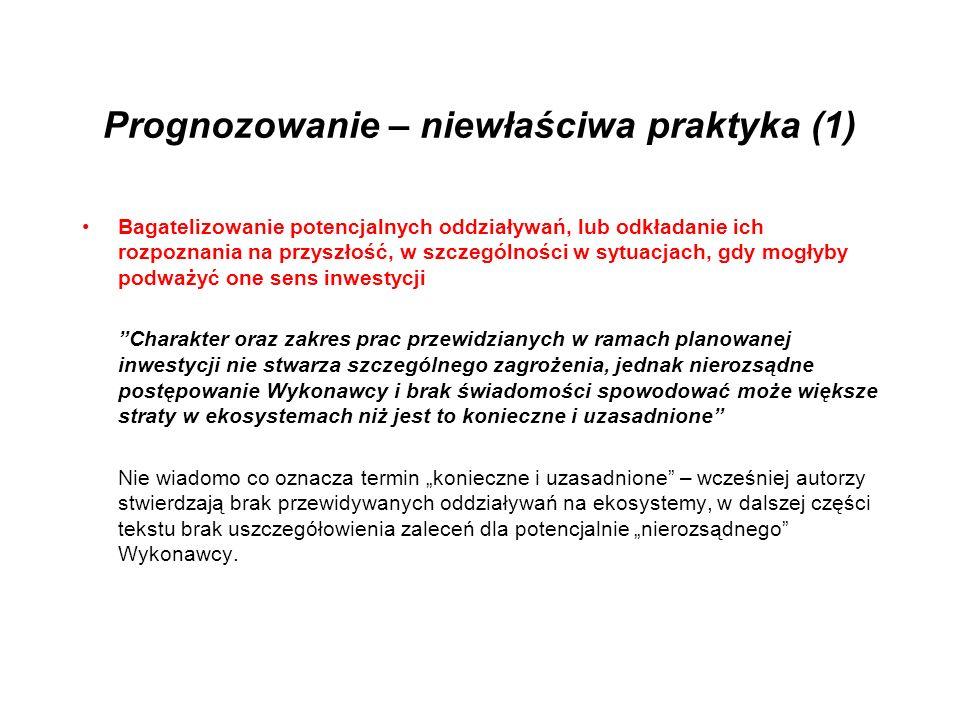Prognozowanie – niewłaściwa praktyka (1)