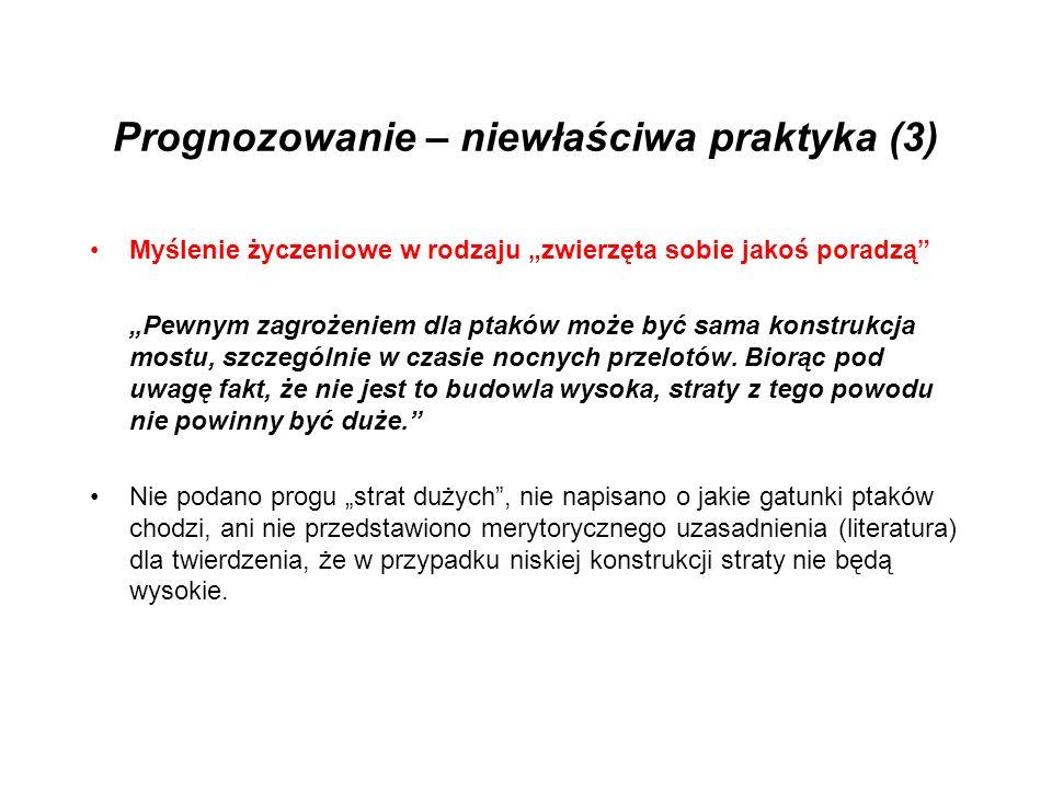 Prognozowanie – niewłaściwa praktyka (3)