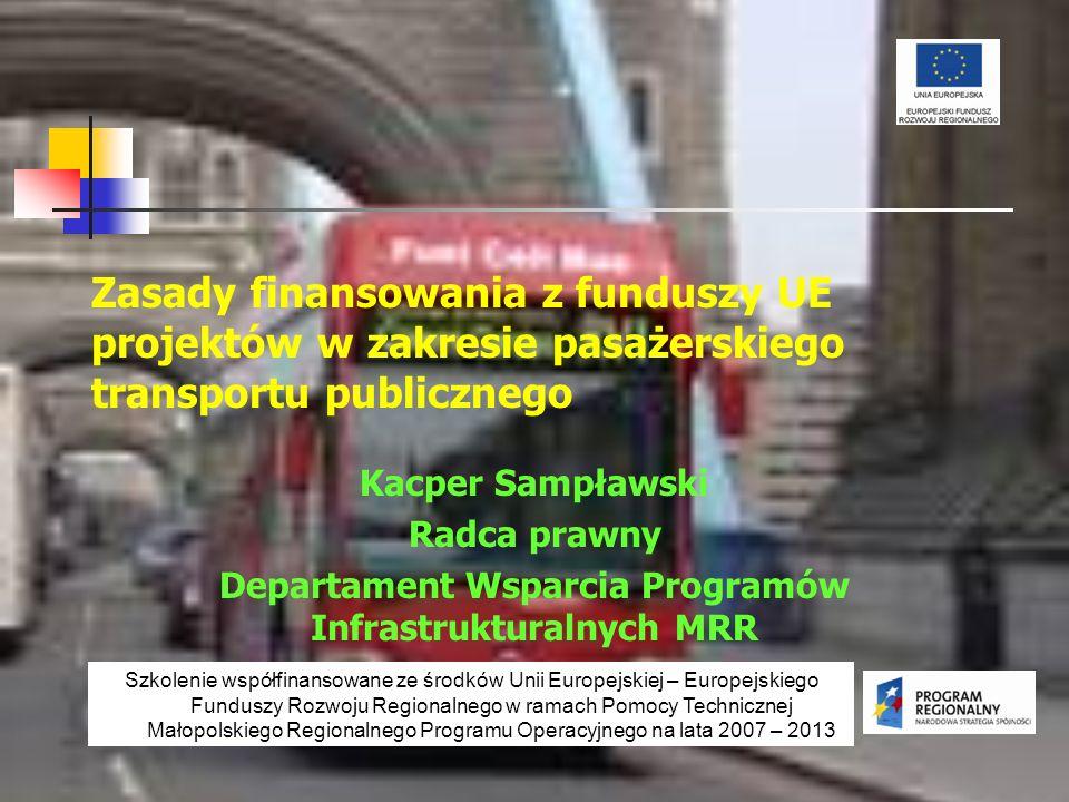 Departament Wsparcia Programów Infrastrukturalnych MRR