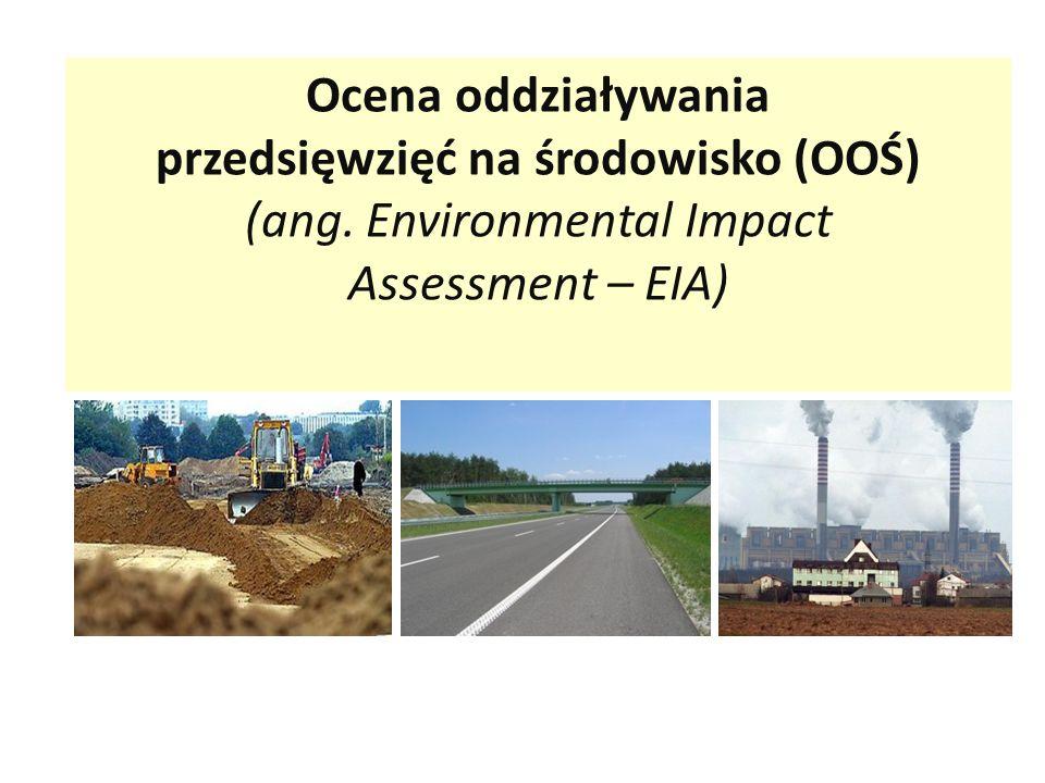 przedsięwzięć na środowisko (OOŚ)