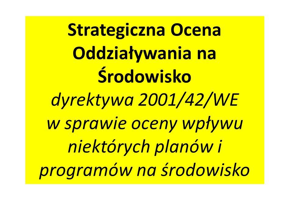 Strategiczna Ocena Oddziaływania na Środowisko dyrektywa 2001/42/WE
