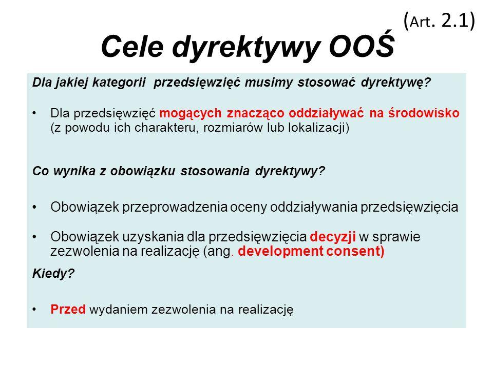 Cele dyrektywy OOŚ (Art. 2.1)