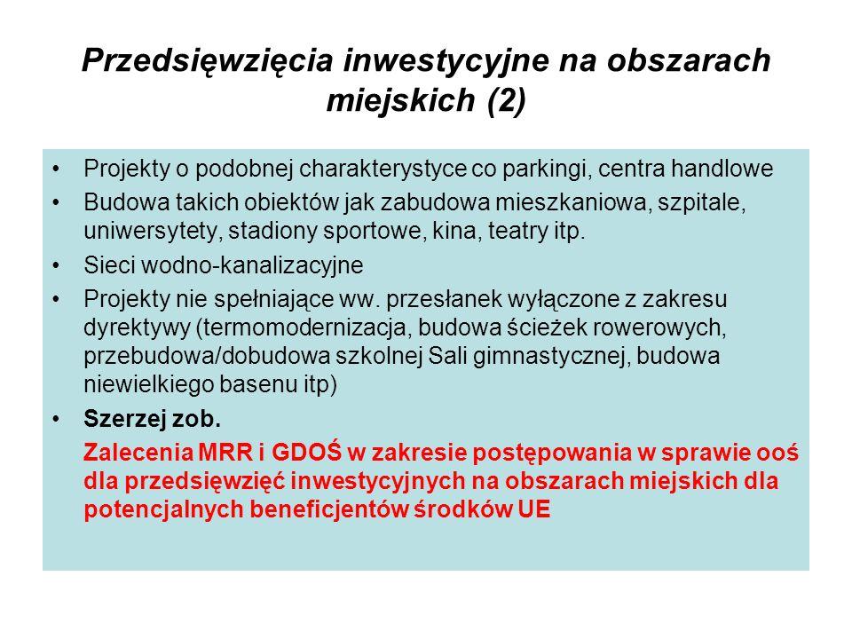 Przedsięwzięcia inwestycyjne na obszarach miejskich (2)