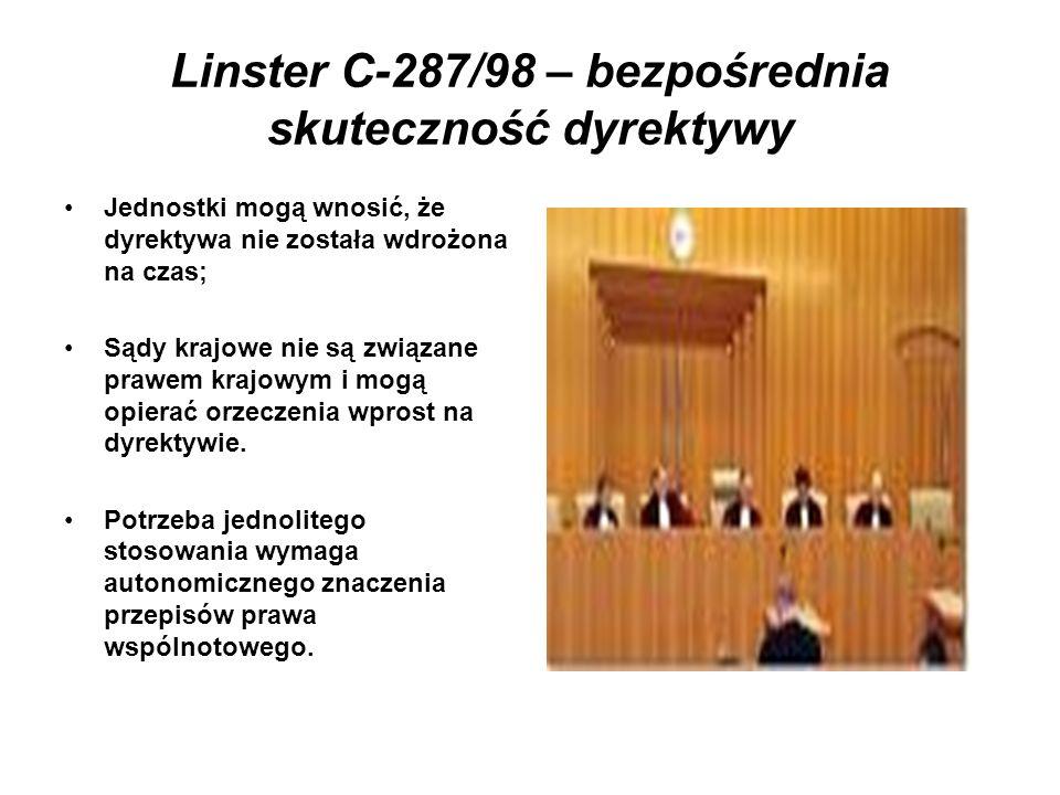 Linster C-287/98 – bezpośrednia skuteczność dyrektywy