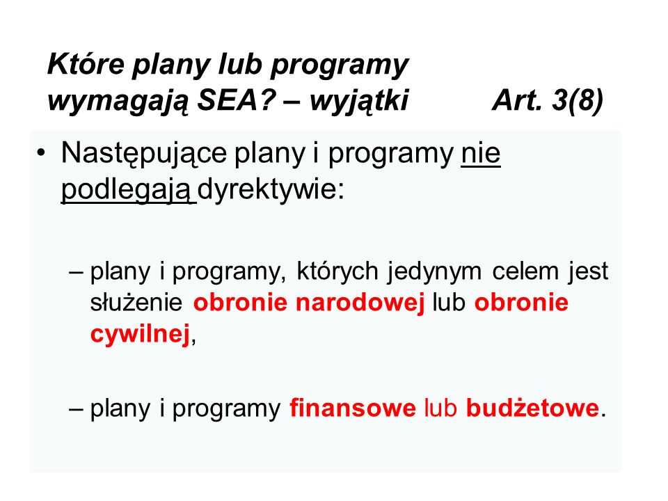 Które plany lub programy wymagają SEA – wyjątki Art. 3(8)