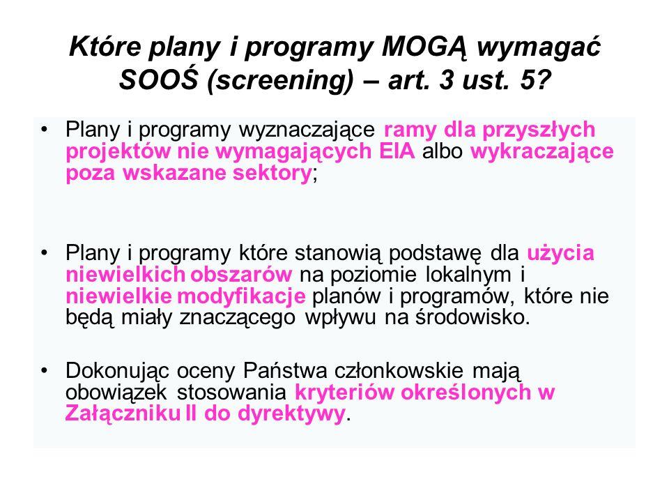 Które plany i programy MOGĄ wymagać SOOŚ (screening) – art. 3 ust. 5
