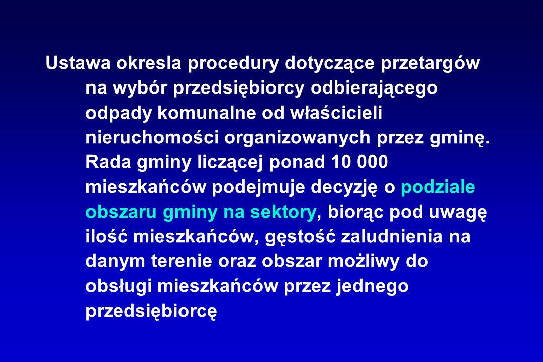 Ustawa okresla procedury dotyczące przetargów