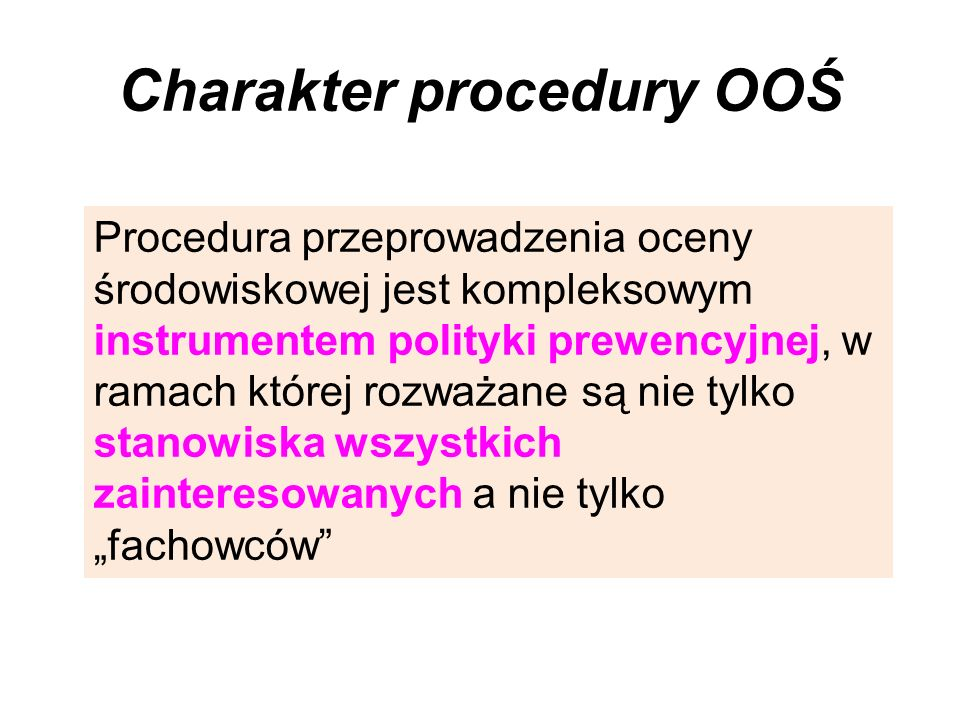 Charakter procedury OOŚ