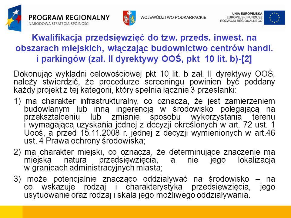 Kwalifikacja przedsięwzięć do tzw. przeds. inwest