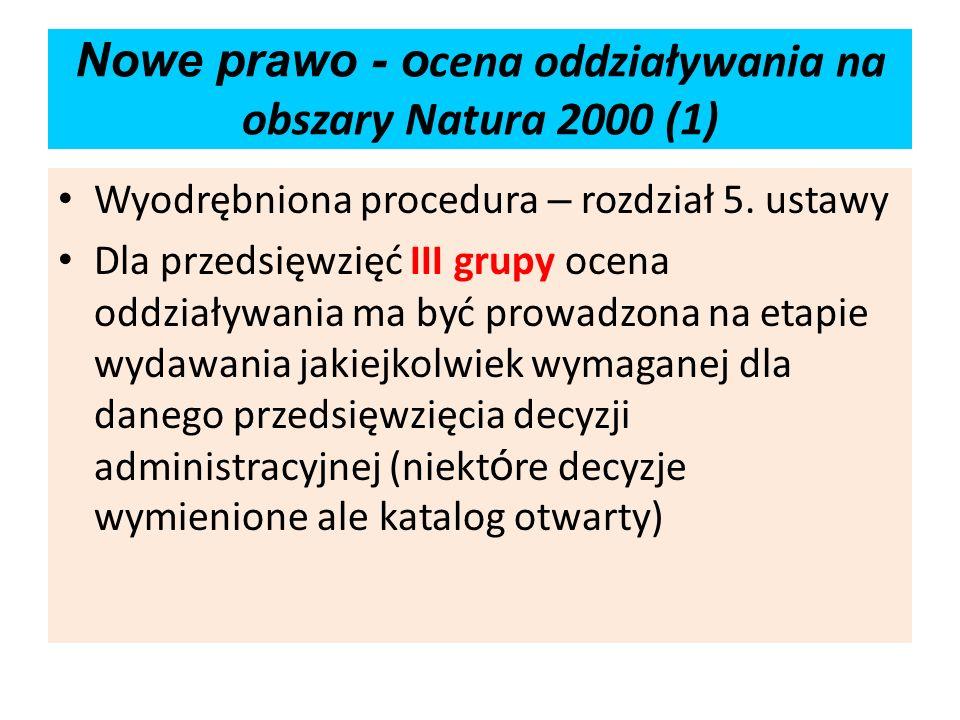 Nowe prawo - ocena oddziaływania na obszary Natura 2000 (1)