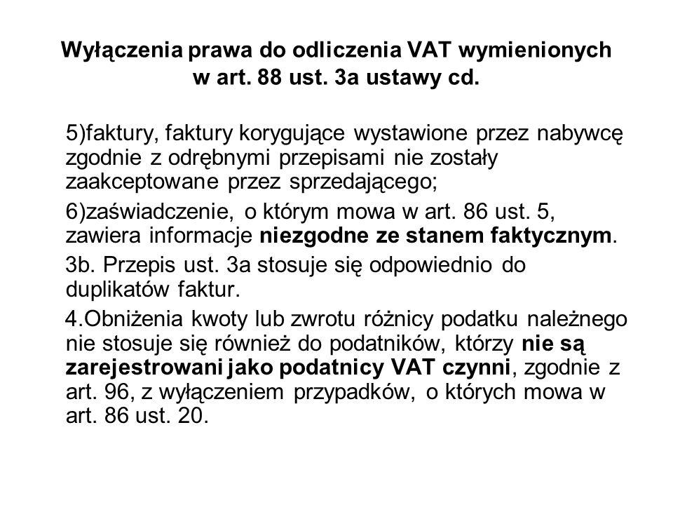 Wyłączenia prawa do odliczenia VAT wymienionych w art. 88 ust