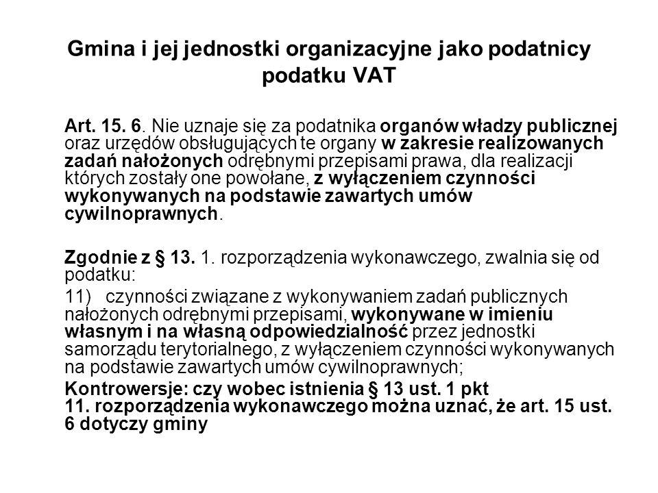 Gmina i jej jednostki organizacyjne jako podatnicy podatku VAT