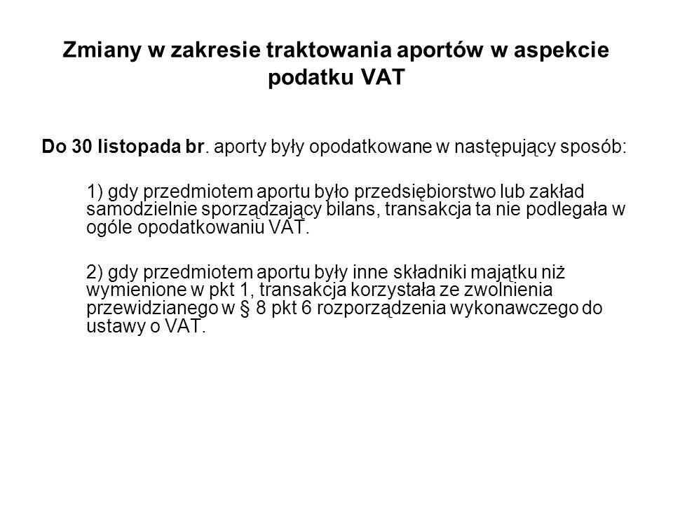Zmiany w zakresie traktowania aportów w aspekcie podatku VAT