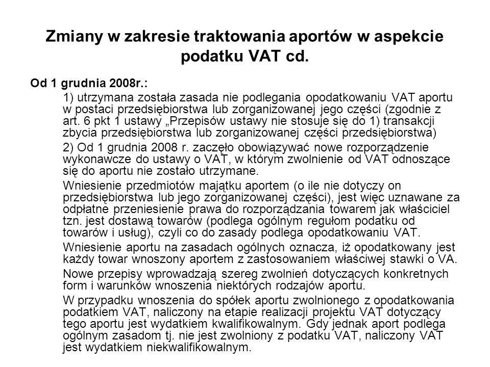 Zmiany w zakresie traktowania aportów w aspekcie podatku VAT cd.