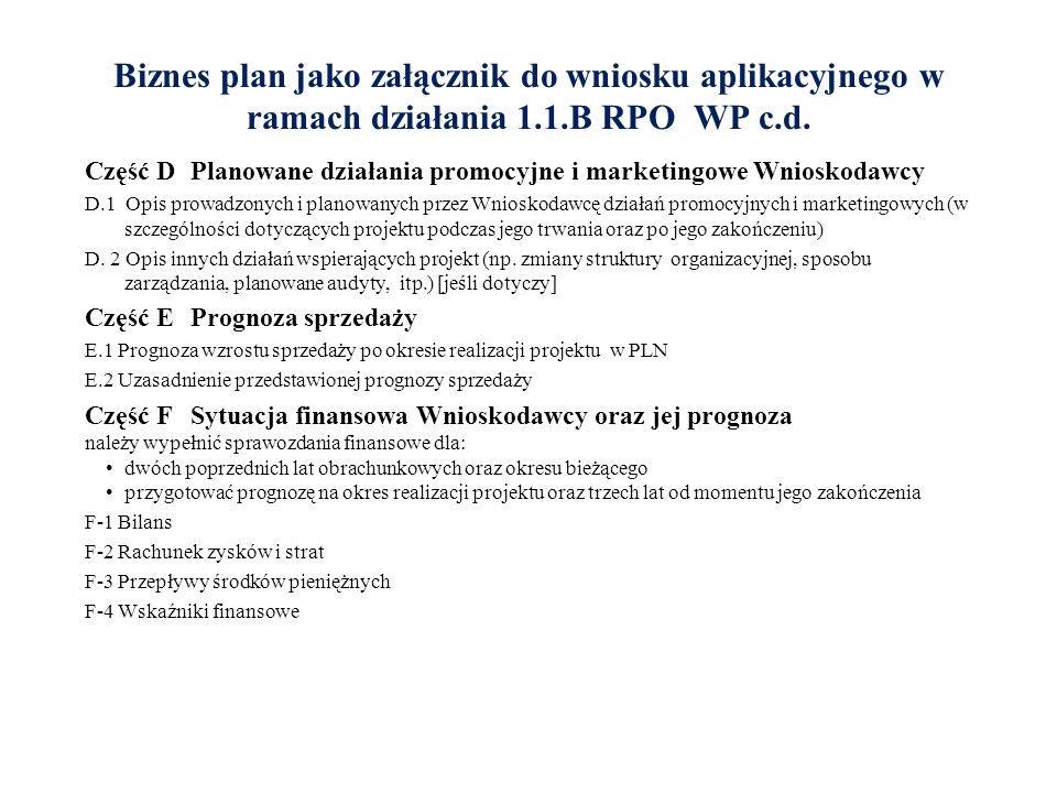 Biznes plan jako załącznik do wniosku aplikacyjnego w ramach działania 1.1.B RPO WP c.d.