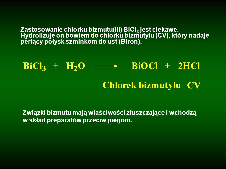 Zastosowanie chlorku bizmutu(III) BiCl3 jest ciekawe